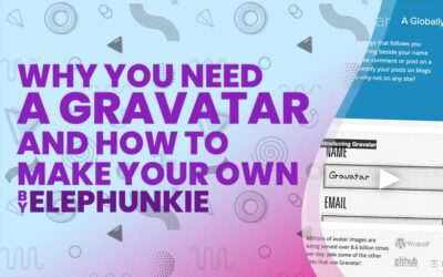 Why You Need A Gravatar And How to Make Your Own